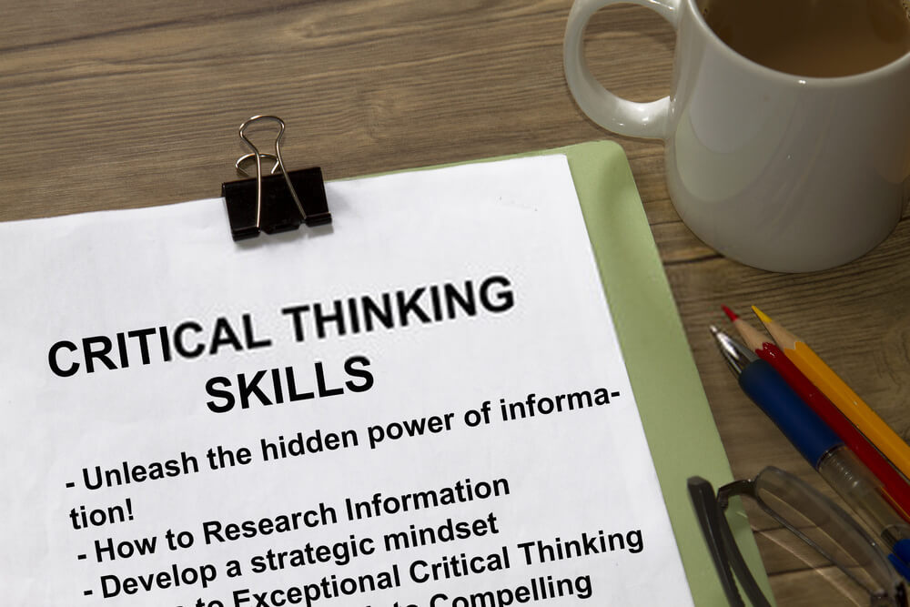 Top Considerations Of Developing Critical Thinking Skills